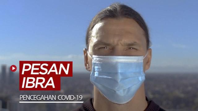 Berita video pesan tegas dari bintang AC Milan, Zlatan Ibrahimovic soal pentingnya menjaga jarak dan memakai masker. Apa yang dikatakannya?