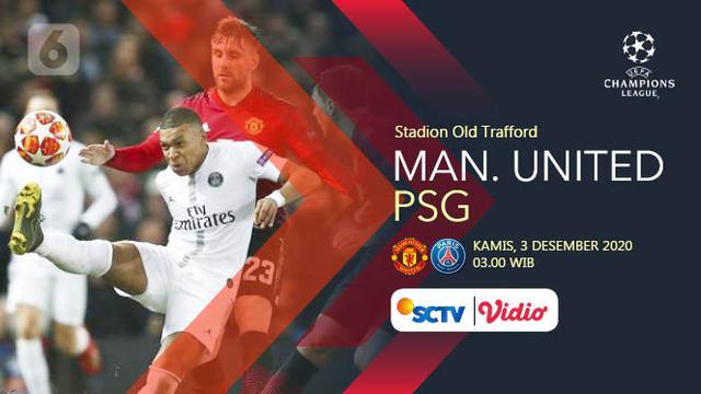 Dapatkan Link Live Streaming Liga Champions Mu Vs Psg Duel Sengit Demi 3 Angka Bola Liputan6 Com