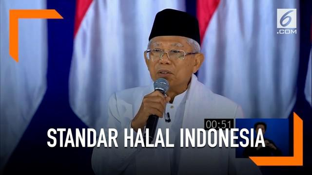 Ma'ruf Amin sebut standar halal di Indonesia jadi panutan negara-negara di dunia.