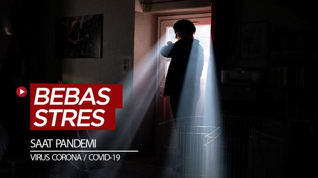 Berita video 6 cara menurut WHO (World Health Organization) untuk mengatasi stres karena pandemi virus corona / COVID-19.