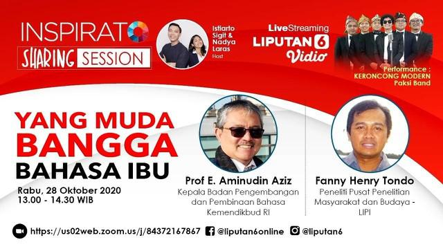 Indonesia memiliki budaya yang beragam, pada Hari Sumpah Pemudah ini Liputan6.com mengadakan live streaming Program Inspirato Sharing Session yang bertema: Yang Muda Bangga Bahasa Ibu.