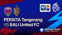 Bali United vs Persita Tangerang, Jumat, (24/9/2021)