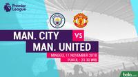 Premier League 2018-2019 Manchester City vs Manchester United (Bola.com/Adreanus Titus)