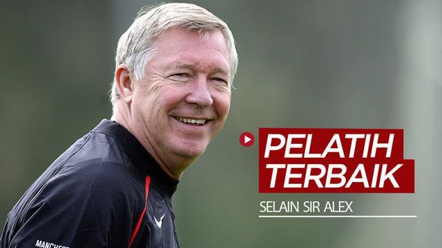 Berita video daftar 10 pelatih terbaik di dunia selain Mantan Manajer Manchester United, Sir Alex Ferguson. Ada siapa sajakah?