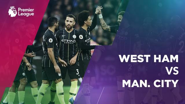 Berita video statistik pertandingan Manchester City menang atas West Ham United dalam lanjutan kompetisi Premier League pekan 13