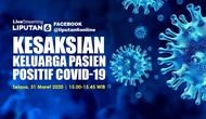 Livestreaming: Kesaksian Keluarga Pasien Positif COVID-19