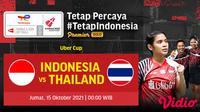 Jadwal & Link Streaming Piala Uber Cup 2020 Kamis (14/10/2021) : Indonesia Vs Thailand
