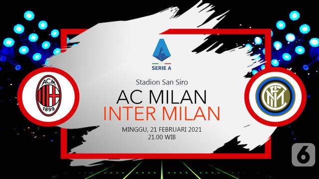 Sudah Main Dapatkan Link Live Streaming Liga Italia Ac Milan Vs Inter Bola Liputan6 Com
