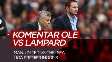Berita Video Komentar Solskjaer dan Lampard Usai Manchester United Kalahkan Chelsea 4-0