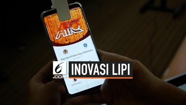 Lembaga Ilmu Pengetahuan Indonesia (LIPI) ciptakan sebuah aplikasi yang disematkan dalam telepon pintar. Aplikasi ini berfungsi mengidentifikasi jenis kayu dalam waktu sangat cepat.