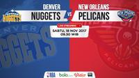 Jadwal NBA, Denver Nuggets Vs New Orleans Pelicans. (Bola.com/Dody Iryawan)