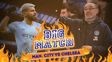 Berita video Big Match yang akan mempertemukan Manchester City menghadapi Chelsea, Minggu (10/2/2019).
