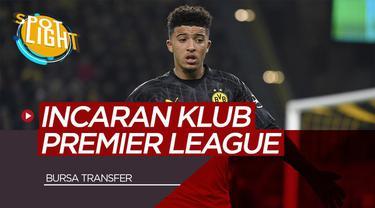 Berita Video Spotlight 4 Pemain yang Menjadi Incaran Klub Premier League di Bursa Transfer Termasuk Jadon Sancho