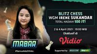 Live streaming Main Bareng Blitz Chess bersama WGM Irene Sukandar, Selasa (6/4/2021) pukul 19.00 WIB dapat disaksikan melalui Vidio. (Dok. Vidio)