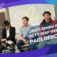 SCTV akan tampilkan Padi Reborn lewat acara Inbox dengan konsep berbeda.