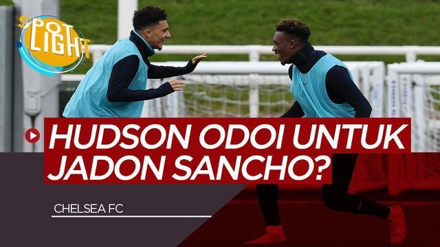 Berita Video Spotlight Callum Hudson Odoi untuk Jadon Sancho? dan 3 Pemain Chelsea Yang Berpotensi di Tukar Pemain Lain