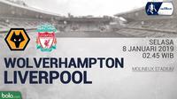 FA Wolverhampton Wanderers Vs Liverpool (Bola.com/Adreanus Titus)