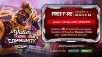 Jadwal dan Live Streaming Vidio Community Cup Season 14 Free Fire Series 14, Jumat 1 Oktober 2021. (Sumber : dok. vidio.com)