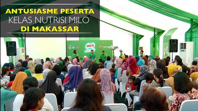 Kelas Nutrisi pada ajang Milo Football Championship 2017 di Makassar, dipadati ibu-ibu yang ingin mengetahui informasi gizi untuk anak-anaknya.