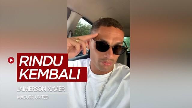Berita video bek Madura United, Jaimerson Xavier, mengungkapkan dirinya sudah rindu kembali ke Indonesia dan bergabung dengan klubnya.