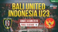 Bali United Vs Timnas Indonesia U23 (Bola.com/Adreanus Titus)