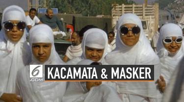 Jamaah laki-laki tidak boleh menggunakan pakian berjahit saat ihram. Sedangkan belakangan kacamata dan masker saat melaksanakan ihram banyak digunakan khususnya bagi wanita. Begini hukumnya.