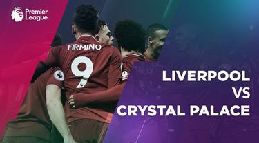 Berita video statistik pertandingan Liverpool Vs Crystal Palace pada pekan ke-23 Premier League di Anfield, Sabtu (19/1/2019)