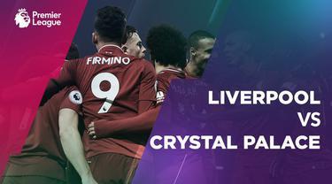 Berita video statistik pertandingan Liverpool Vs Crystal Palace pada pekan ke-23 Premier League di Anfield, Sabtu (19/1/2019)