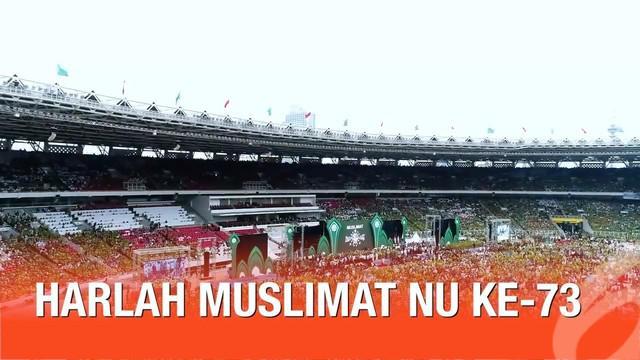 Presiden Joko Widodo beserta Ibu Negara menghadiri acara peringatan Hari Lahir Muslimat NU ke-73 di Stadion Gelora Bung Karno, Jakarta.