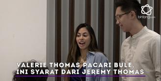Valerie Thomas pacaran sama bule, Jeremy Thomas beri syarat seperti ini.