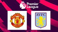 Premier League - Manchester United Vs Aston Villa (Bola.com/Adreanus Titus)