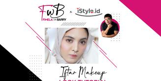 Fimela with Barry X iStyle | Iftar Makeup Look Tutorial