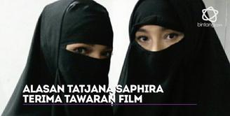 Tatjana Saphira punya pertimbangan dalam menerima sebuah tawaran film