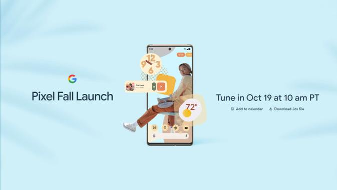 Google siap luncurkan Pixel 6 dan Pixel 6 Pro pada 19 Oktober 2021. (Doc: Google)