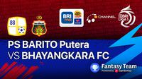 BRI Liga 1 : Barito Putera vs Bhayangkara FC