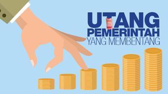 Utang Luar Negeri Indonesia Nyaris Rp 6.000 T, Harus Bagaimana?