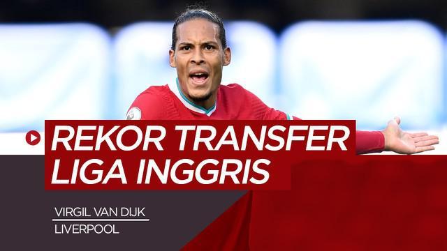 Berita video vlog kali ini membahas deretan pemain yang pecahkan rekor transfer lima klub besar Liga Inggris, salah satunya ada bek Liverpool, Virgil van Dijk.