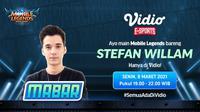 Live streaming Main Bareng Stefan William, Senin (8/3/2021) pukul 19.00 WIB dapat disaksikan melalui platform streaming Vidio, laman Bola.com, dan Bola.net. (Dok. Vidio)