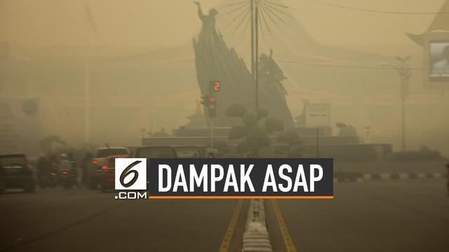 Kabut asap Riau menimbulkan berbagai dampak untuk masyarakat. Baik masalah kesehatan hingga ekonomi.
