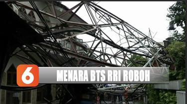 Angin kencang merobohkan menara BTS RRI di Radio Dalam, beberapa program RRI pusat tak bisa mengudara.