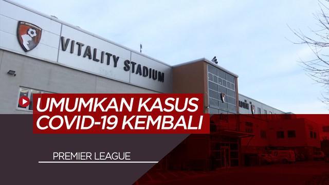 Berita Video Premier League Umumkan Kembali 2 Kasus COVID-19, Salah Satunya di Klub Bournemouth