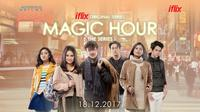 Magic Hour: The Series. (Iflix)