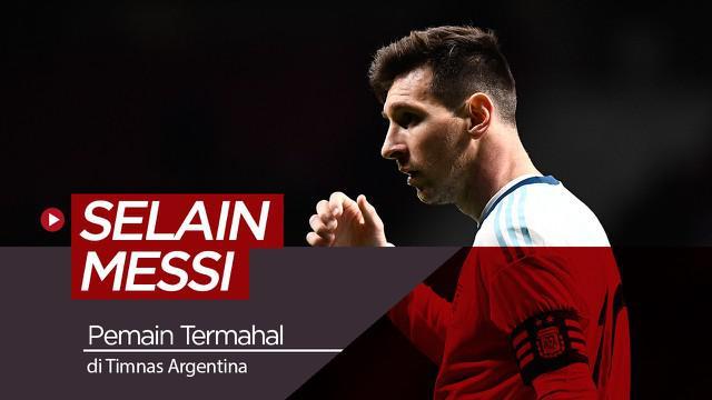 Berita video deretan pemain termahal yang menghuni skuat Timnas Argentina pada musim ini selain Lionel Messi, siapa saja mereka?