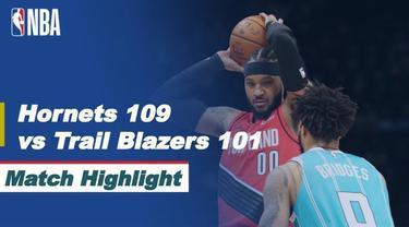 Berita Video Highlights NBA, Charlotte Hornets Bungkam Portland Trail Blazers 109-101 (19/4/2021)
