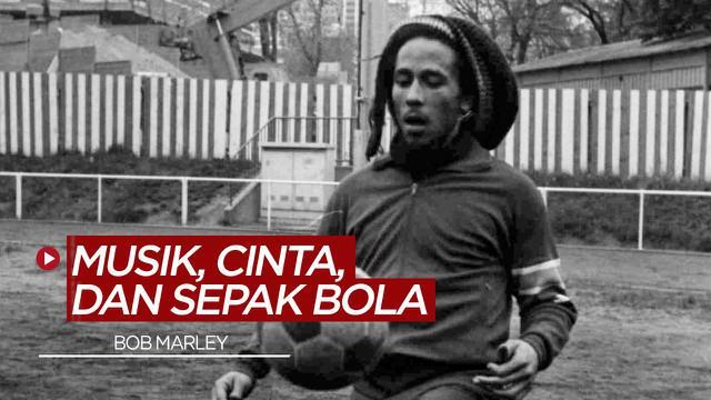 Berita video cerita cinta, musik, dan sepak bola ala Bob Marley yang menggemari Santos dan Tottenham Hotspur