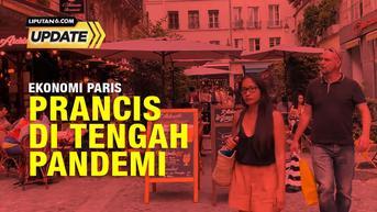 Liputan6 Update: Penanggulangan Ekonomi Akibat Pandemi Covid-19 di Paris, Prancis