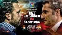 Real Valladolid vs Barcelona (Liputan6.com/Abdillah)