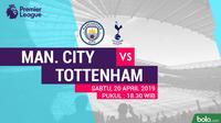 Premier League Manchester City Vs Tottenham Hotspur (Bola.com/Adreanus Titus)
