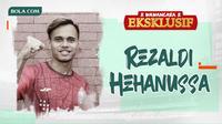 Wawancara Eksklusif - Rezaldi Hehanussa. (Bola.com/Dody Iryawan)