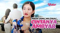 FTV SCTV Mbok Jamu Milenial Cintanya Ambyar. (Sumber: Vidio)